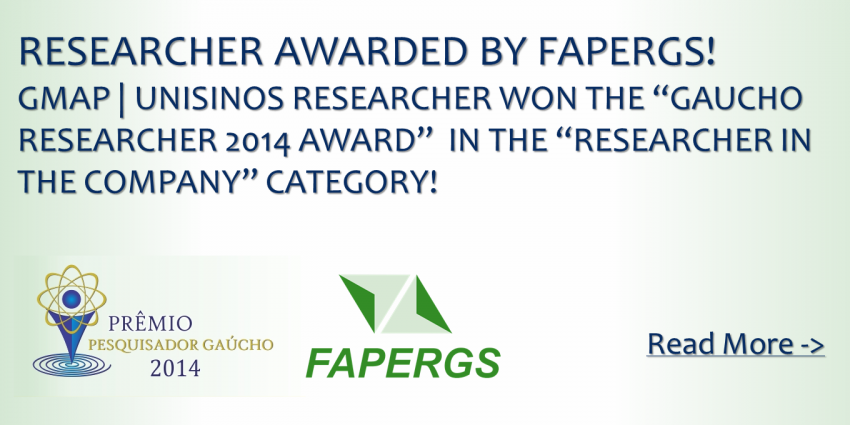 Researcher of GMAP | UNISINOS wins Gaucho Researcher Award in the Category Researcher in Company